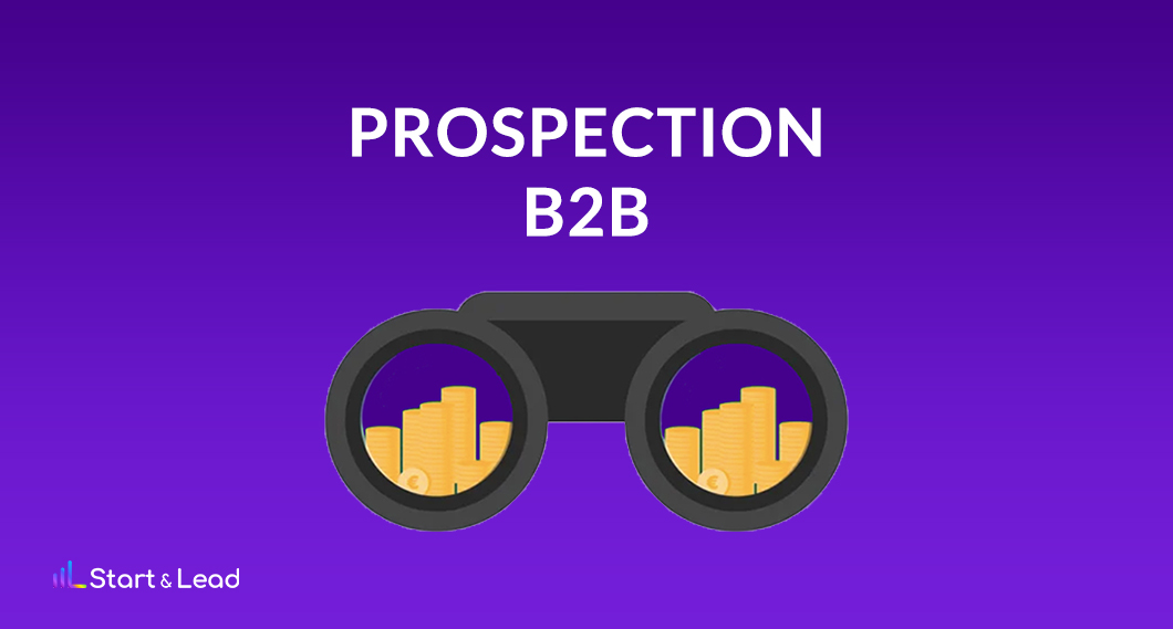 Comment prospecter B2B_ Start and Lead