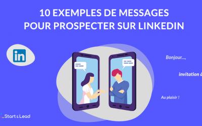 Exemple de message LinkedIn : 10 messages pour prospecter efficacement